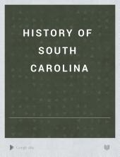 History of South Carolina: Volume 3