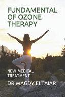 Fundamental of Ozone Therapy