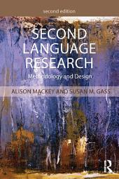 Second Language Research: Methodology and Design, Edition 2
