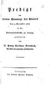 Predigt am dritten Sonntag des Advents den 11. Dezember 1808 zu Leipzig gehalten