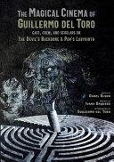 The Magical Cinema of Guillermo del Toro
