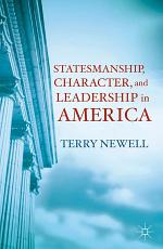 Statesmanship, Character, and Leadership in America