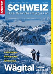 Wägital - Wandermagazin SCHWEIZ 12/2015: Wandermagazin SCHWEIZ 12_2015