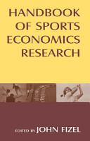 Handbook of Sports Economics Research PDF