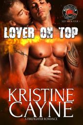 Lover on Top: Six-Alarm Sexy, Book Three