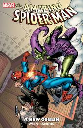 Spider-Man: A New Goblin, Volume 1