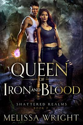 Queen of Iron and Blood PDF