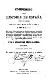 Compendio de la historia de España: desde su origen hasta el reinado de Doña Isabel II y año de 1852