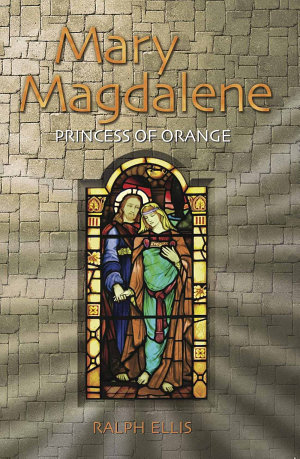 Mary Magdalene  Princess of Orange
