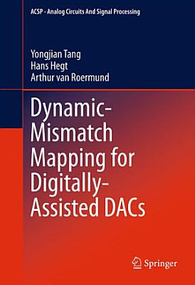 Dynamic Mismatch Mapping for Digitally Assisted DACs PDF