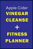 Apple Cider Vinegar Cleanse Fitness Planner Book PDF