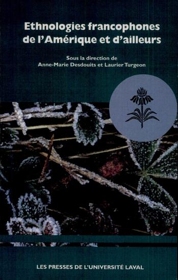 Ethnologies francophones de l Am  rique et d ailleurs PDF