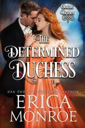 The Determined Duchess: Gothic Regency Romance