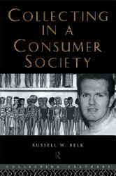 Collecting In A Consumer Society Book PDF