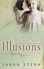 Cherished Illusions