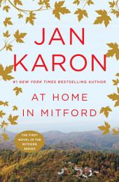 At Home in Mitford: A Novel
