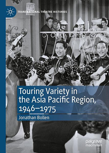 Download Touring Variety in the Asia Pacific Region  1946   1975 Book