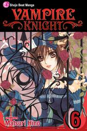 Vampire Knight: Volume 6