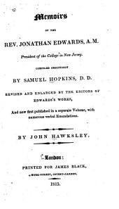 Memoirs of the Rev. Jonathan Edwards ...