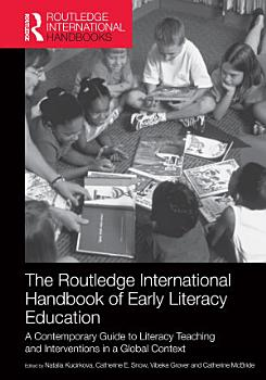 The Routledge International Handbook of Early Literacy Education PDF