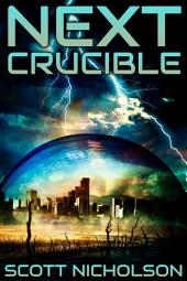 Crucible: A Post-Apocalyptic Thriller