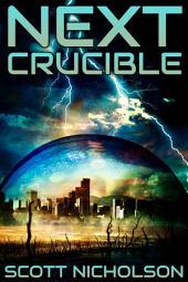 Crucible: A Post-Apocalyptic Thriller
