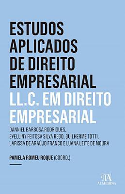 Estudos Aplicados de Direito Empresarial   LL C  em Direito Empresarial PDF