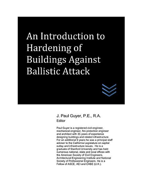 An Introduction to Hardening of Buildings Against Ballistic Attack