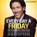 Every Day a Friday 2013 Day to Day Calendar PDF