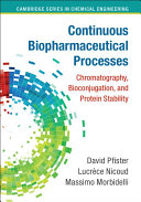 Continuous Biopharmaceutical Processes