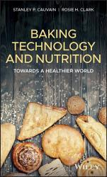 Baking Technology And Nutrition Book PDF