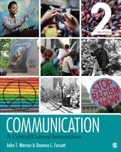 Communication: A Critical/Cultural Introduction, Edition 2