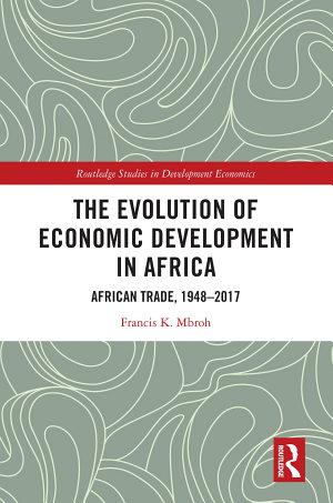 The Evolution of Economic Development in Africa