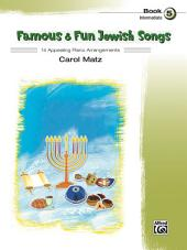 Famous & Fun Jewish Songs, Book 5: 14 Appealing Intermediate Piano Arrangements