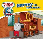 Thomas & Friends: Harvey the Crane Engine