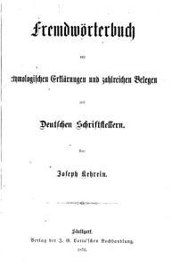 Fremdw  rterbuch mit etymologischen Erl  rungen und zahlreichen Belegen aus deutschen Schriftstellern PDF