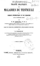 Traité pratique des maladies du testicule, du cordon spermatique et du scrotum