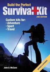Build the Perfect Survival Kit: Edition 2