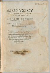 Dionysiu Longinu Rētoros Peri Hypsus Biblion: Dionysii Longini Rhetoris Praestantissimi Liber, De Grandi, Sive Svblimi orationis genere