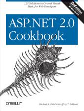 ASP.NET 2.0 Cookbook: 125 Solutions in C# and Visual Basic for Web Developers, Edition 2