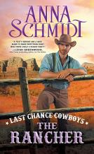 Last Chance Cowboys  The Rancher PDF