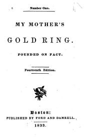 My Mother's gold ring: founded on fact