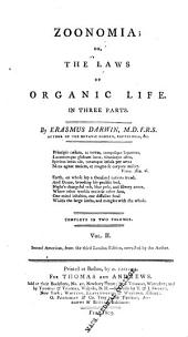 Zoonomia, Or, The Laws of Organic Life: In Three Parts, Volume 2