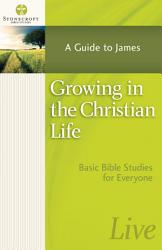 Growing in the Christian Life PDF