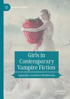Girls in Contemporary Vampire Fiction PDF