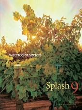 Splash 9: Watercolor Secrets