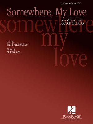 Somewhere  My Love  Lara s Theme  Sheet Music