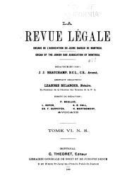 La Revue legale: Volume 6