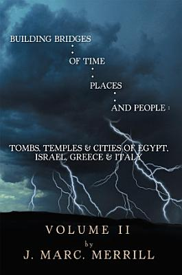 Building Bridges of Time  Places  and People  PDF
