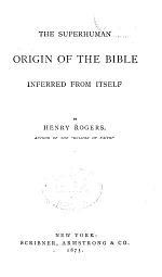 The Superhuman Origin of the Bible
